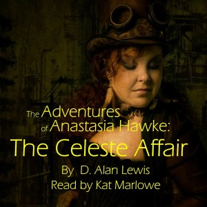 http://www.audible.com/pd/Fiction/The-Adventures-of-Anastasia-Hawke-The-Celeste-Affair-Audiobook/B016C5XYKO/ref=a_search_c4_1_1_srTtl?qid=1447131700&sr=1-1
